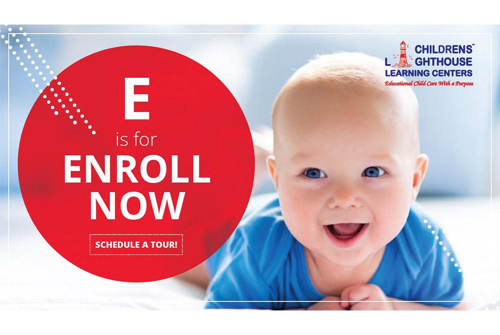 """Children's Lighthouse - """"E is for Enroll Now"""""""