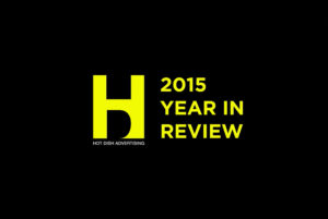 Hot Dish Advertising - 2015 Year In Review